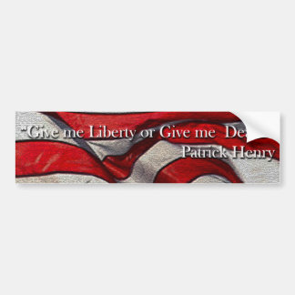 Give me Liberty or Give me Death Patrick Henry Bumper Sticker