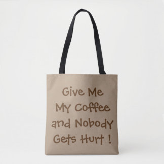Give Me My Coffee All-Over-Print Tote Bag