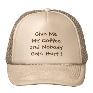 Give Me My Coffee Trucker Hat