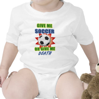 Give Me Soccer or Give me Death Baby Bodysuits