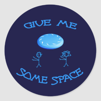 Give Me Some Space Frisbee Classic Round Sticker