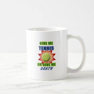 Give Me Tennis or Give me Death Coffee Mug