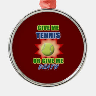 Give Me Tennis or Give me Death Christmas Tree Ornaments