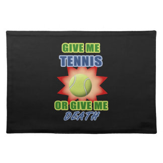 Give Me Tennis or Give me Death Place Mat