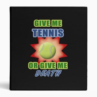 Give Me Tennis or Give me Death Vinyl Binders