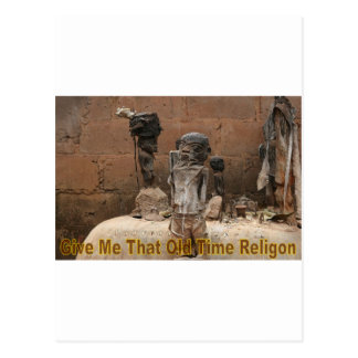 Give Me That Old Time Religion Postcard