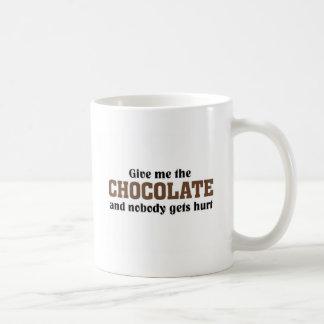 Give me the Chocolate and nobody gets hurt Coffee Mug