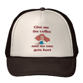 Give Me the Coffee and No One Gets Hurt Hat