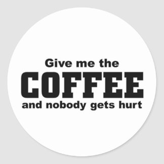 Give me the coffee round stickers