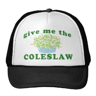 Give Me The Coleslaw Trucker Hat