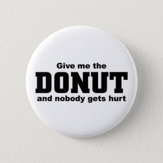 Give me the Donut Button