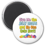 Give me the Jelly Beans Magnet
