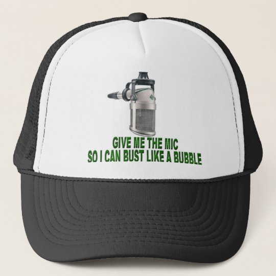 Give me the mic trucker hat
