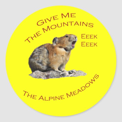 Give Me The Mountains...Pika Classic Round Sticker