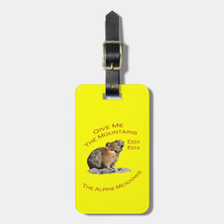Give Me The Mountains...Pika Luggage Tag