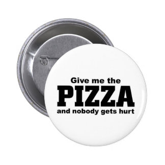 Give me the Pizza Button