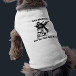 """Give Me Treats Tee<br><div class=""""desc"""">A vintage Howard Pyle illustration of a pirate wielding a pistol and sword in a threatening manner emblazon the back of this doggie shirt with the warning, &quot;Give me treats and no one gets hurt!&quot; Pet shirts are available in a variety of sizes and colors for you to choose from....</div>"""