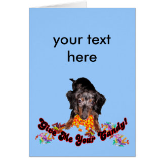 Give Me Your Candy Dachshund with Candy Card