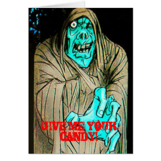 """""""GIVE ME YOUR CANDY!"""" Halloween Card Card"""
