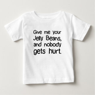 Give Me Your Jelly Beans Infant T-shirt
