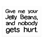 Give Me Your Jelly Beans Postcard