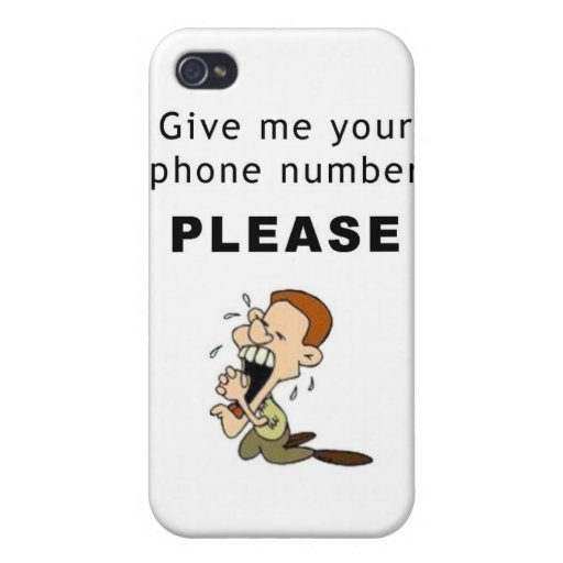 Give me your phone number please funny IPhone case   Zazzle