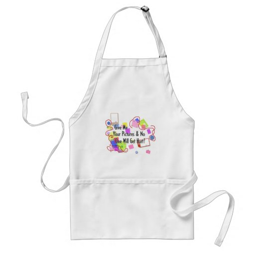Give Me Your Pictures And No One Gets Hurt Apron