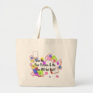 Give Me Your Pictures And No One Gets Hurt Jumbo Tote Bag