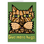 """Give More Hugs"" Notecard"