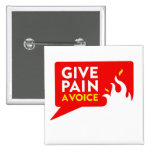 Give Pain A Voice 2 Inch Square Button