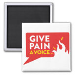 Give Pain A Voice 2 Inch Square Magnet