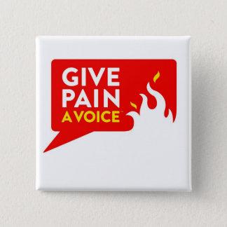 Give Pain A Voice Pinback Button