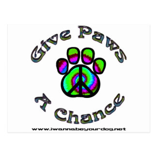 Give Paws A Chance green peace Postcard