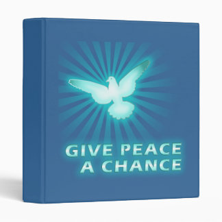 Give Peace a Chance 3 Ring Binder