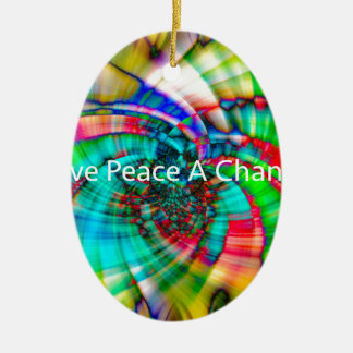 Give Peace a Chance Ceramic Ornament