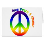 Give Peace a Chance! Greeting Card