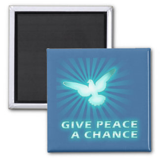 Give Peace a Chance 2 Inch Square Magnet