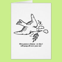 give-peace-a-chance-or-else-i-will-poop-all-over card
