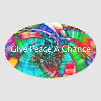 Give Peace a Chance Oval Sticker