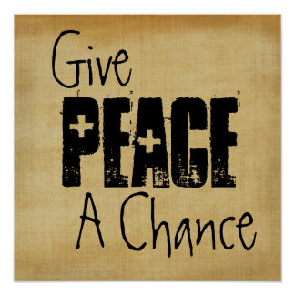 Give Peace A Chance Poster Print