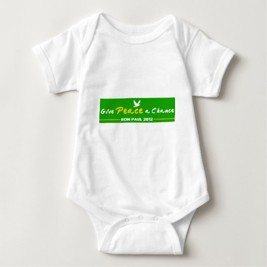 Give Peace a Chance! Ron Paul 2012 Baby Bodysuit