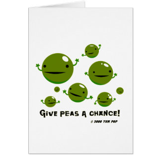 Give Peas a Chance Card