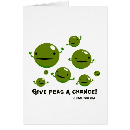 Give Peas a Chance Card