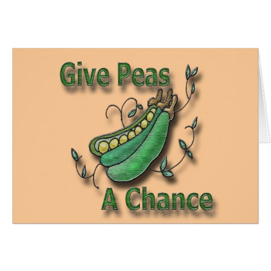 Give Peas A Chance green Card