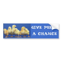GIVE PEEPS A CHANCE BUMPER STICKER