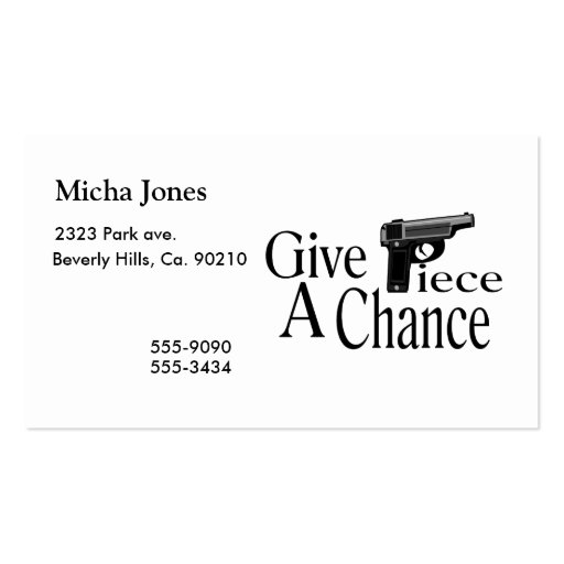 Give Piece A Chance Business Cards