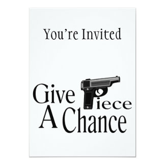 Give Piece A Chance 5x7 Paper Invitation Card