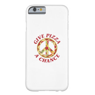 Give Pizza A Chance Barely There iPhone 6 Case