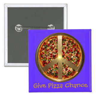 Give Pizza Chance Peace Sign Button