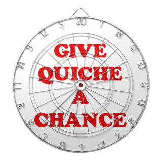 GIVE QUICHE A CHANCE DART BOARDS